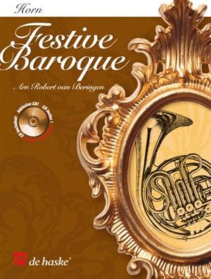 Festive Baroque: Horn In F Or Eb: Book & Cd (De Haske)