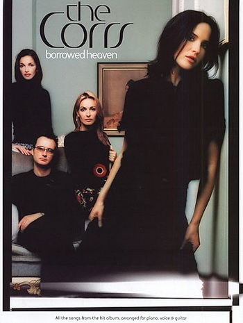 Corrs: Borrowed Heaven
