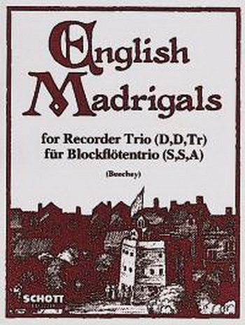 English Madrigal: SSA: 3 Recorders