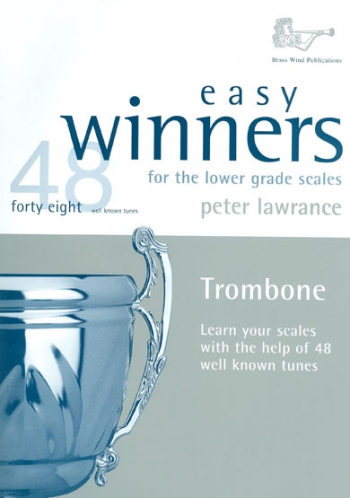 Easy Winners for the Lower Grade Scales: Trombone Bass Clef