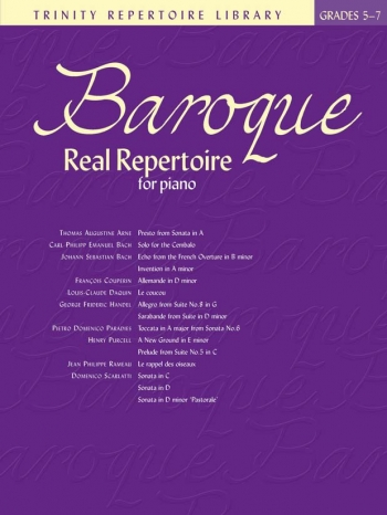 Trinity Repertoire Library: Baroque Real Repertoire: Grades 5-7: Piano