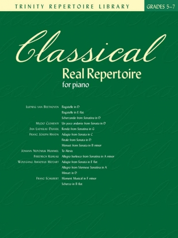 Trinity Repertoire Library: Classical Real Repertoire: Grades 5-7: Piano