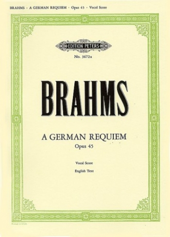 German Requiem: Ein Deutsches Requiem: Op45: English Edtion: Vocal Score (Peters)