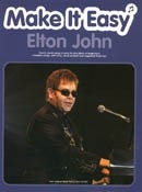 Elton John: Make It Easy: Piano Vocal Guitar