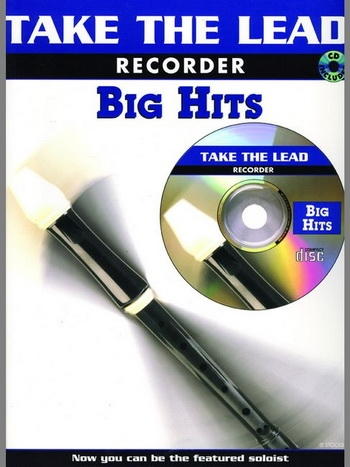 Take The Lead: Big Hits: Recorder: Bk&cd