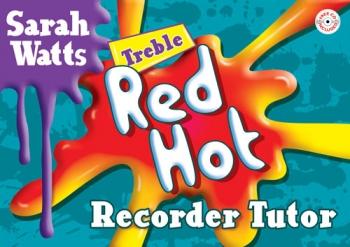 Red Hot Treble Recorder Tutor: Student Book