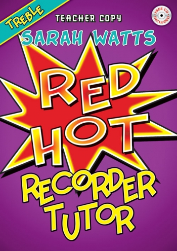 Red Hot Treble Recorder Tutor: Teachers Book
