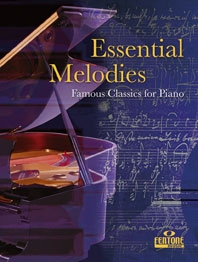 Essential Melodies: Various Composers: Piano