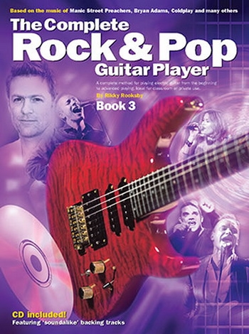 Complete Rock and Pop Guitar Player: Book 3
