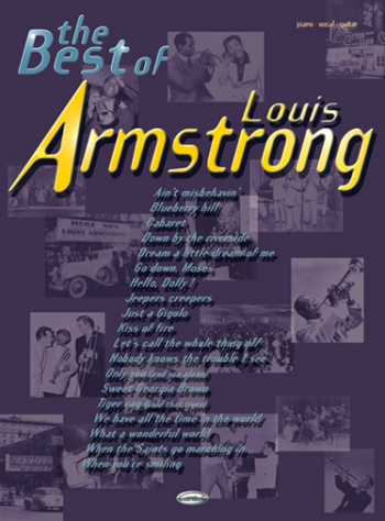 Louis Armstrong: The Best Of Louis Armstrong: Piano Vocal Guitar
