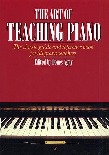 The Art Of Teaching Piano
