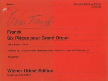 Complete Works 1:6 Pieces: Organ (Wiener Urtext)