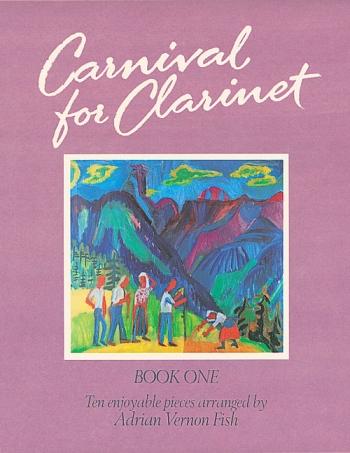 Carnival For Clarinet: Book 1 Clarinet & Piano