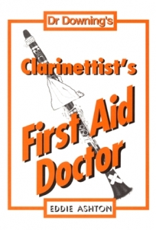 Dr Downing: Clarinet First Aid Doctor