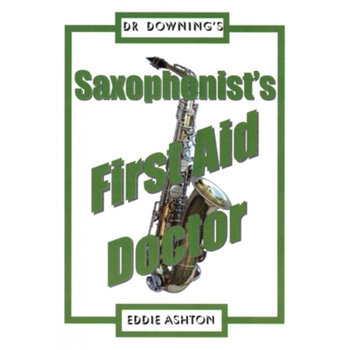 Dr Downing: Saxophonist First Aid Doctor