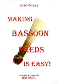 Dr Downing Making Bassoon Reeds Is Easy