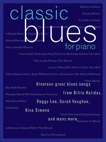Classic Blues: 19 Great Blues Songs