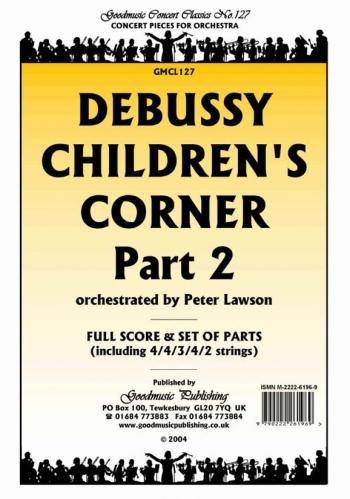 Debussy: Childrens Corner Part 2: Orchestra Score & Parts (Arr Lawton)