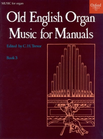 Old English Organ Music For Manuals: Book 3