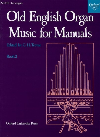 Old English Organ Music For Manuals: Book 2