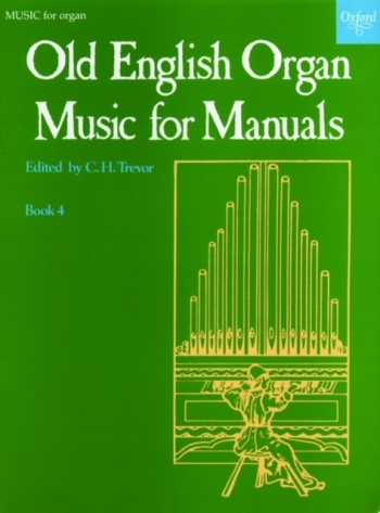 Old English Organ Music For Manuals: Book 4