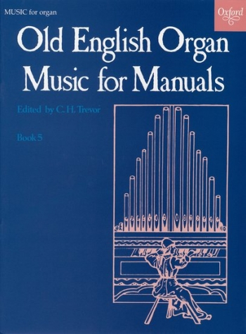 Old English Organ Music For Manuals: Book 5