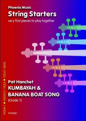 String Starters: Kumbayah and Banana: String Ensemble: Score and Parts: Pre Grade 1 (Hanchet)