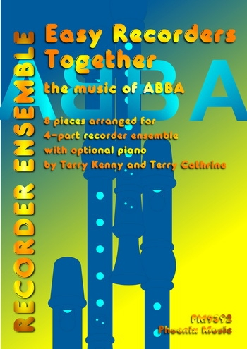 Easy Recorders Together: The Music Of Abba