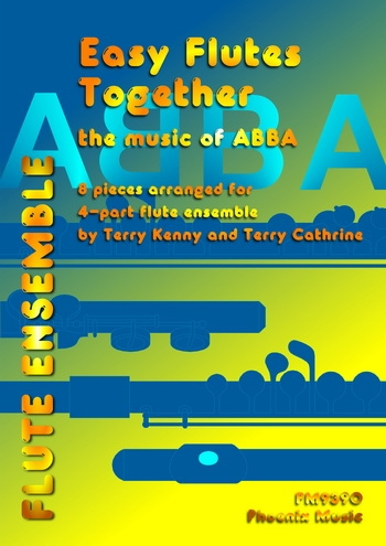 Easy Flutes Together: The Music Of Abba