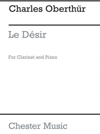 Le Desir  (Archive Edition): Clarinet (Chester)