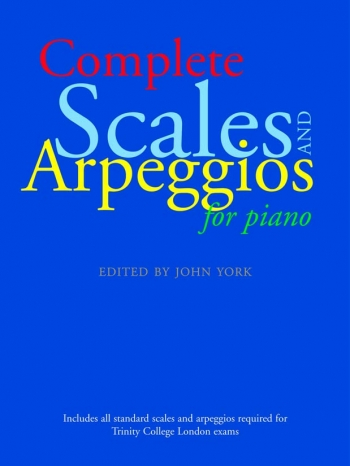 Complete Scales & Arpeggios For Piano (yorke)