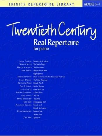 Trinity Repertoire Library -Twentieth Century Real Repertoire: Grades 5-7: Piano