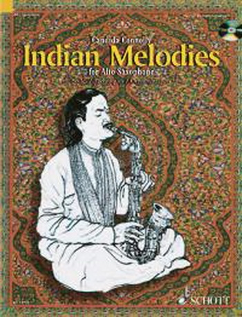 Indian Melodies: Alto Saxophone