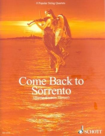 Come Back To Sorrento: String Quartet: Scand Pts (carson Turner)