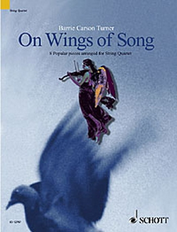 On The Wings Of Song: String Quartet: Scand Pts (carson Turner)