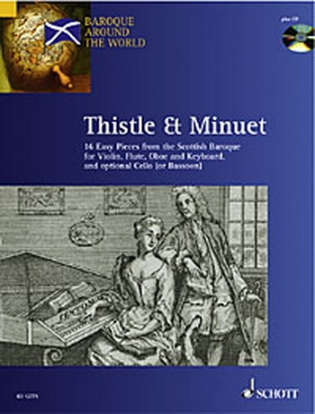Baroque Around The World: Thistle and Minuet: Violin