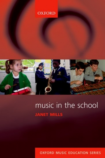 Oxford Music Education Series: Music In The School