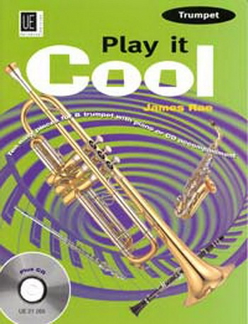 Play It Cool: Trumpet: Book & CD