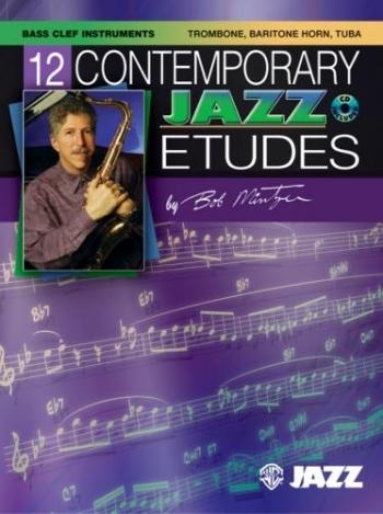12 Contemporary Jazz Etudes: Trombone Bass Clef