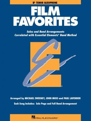 Film Favourites: Tenor Saxophone Part: Solo And Band Arrangements