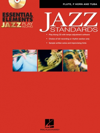 Essential Elements For Jazz Play Along: Jazz Standards Flute, F Horn and Tuba