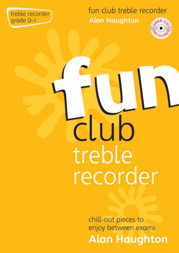 Fun Club Treble Recorder Grade 0-1: Student Book & Cd (Haughton)