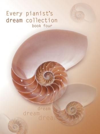 Every Pianists Dream Collection: Book 4: Piano