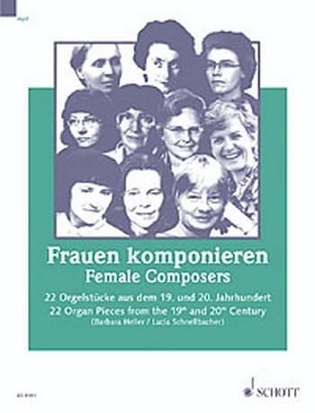 Female Composers: 22 Organ Pieces From The 19th and 20th Cent
