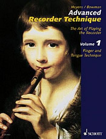 Advanced Recorder Technique: Vol.1