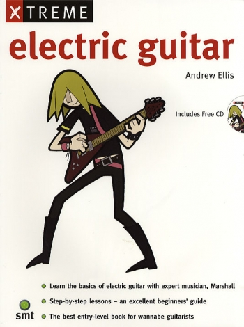 Xtreme Electric Guitar: Book & CD