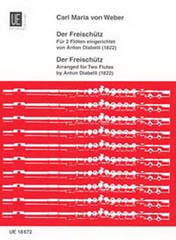 Der Freischutz For 2 Flutes By Diabelli