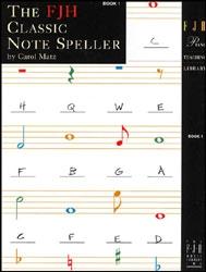 Classic Notespeller: Book 1 (fhj)