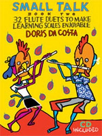 Small Talk: Vol.2: 32 Flute Duets