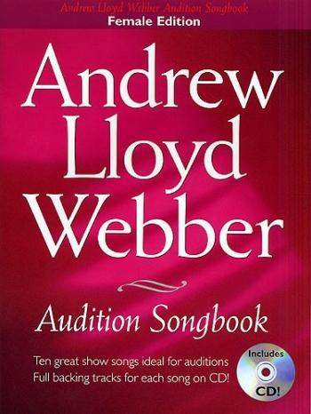 Audition Songs For Female Singers: Andrew Lloyd Webber: Book & Cd